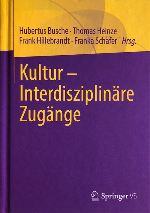 Kultur – Interdisziplinäre Zugänge